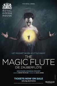 The Royal Opera House: The Magic Flute (Die Zauberflöte) Poster