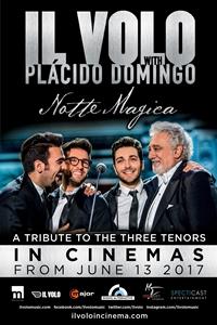 Il Volo with Plácido Domingo: Notte Magica - A Tribute to the Three Tenors Poster