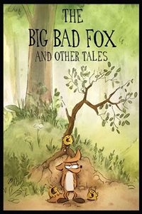 Big Bad Fox and Other Tales (Le Grand méchant rena