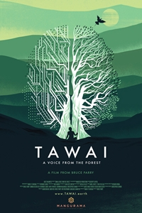 Tawai: A Voice from the Forest Poster
