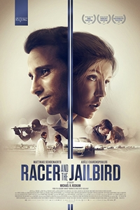 Poster for Racer and the Jailbird (Le fidele)