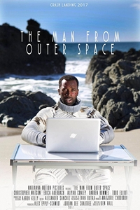 The Man From Outerspace ()Release Date: September 8, 2017. Cast: Aliyah  Conley, Jordan Dee Crabtree, Todd Christian Elliott, Erica Auerbach, ...