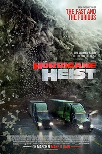 Poster for Hurricane Heist, The