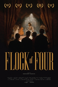 Flock of Four ()Release Date: April 13, 2018. Cast: Braeden Lemasters,  Uriah Shelton, Isaac Jay Director: Gregory Caruso