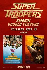 Poster for Super Troopers Double Feature