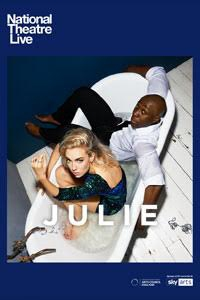 Poster of National Theatre Live: Julie