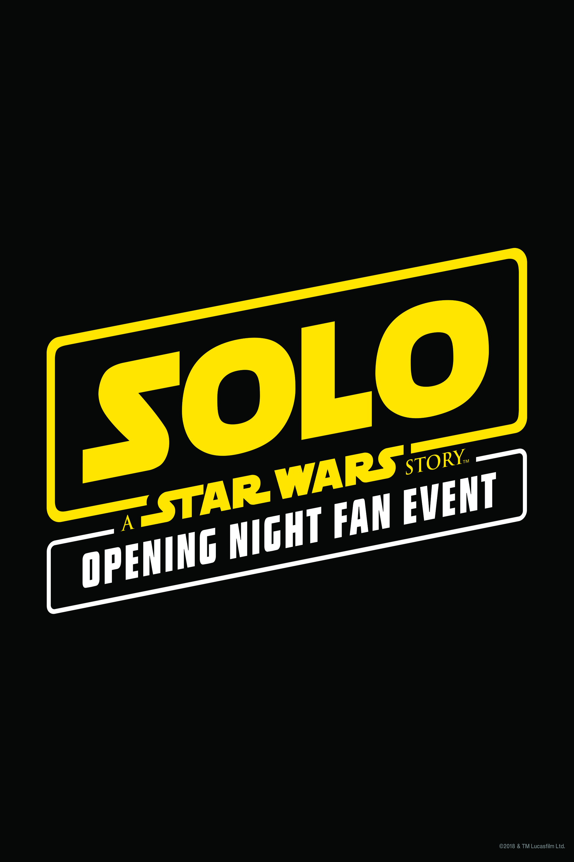Poster of Solo: A Star Wars Story 3D Opening Night Fan Event