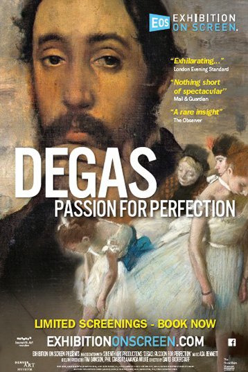 Poster of Exhibition on Screen: Degas - Passion For Perfecti