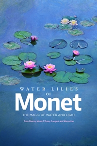 Water Lilies by Monet - The Magic of Water and Lig