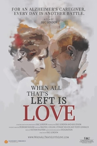 Poster for When All That's Left is Love