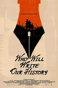 Poster for Who Will Write Our History