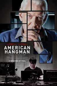 American Hangman ()Release Date  January 4, 2019. Cast  Donald Sutherland,  Vincent Kartheiser, Oliver Dennis, Paul Braunstein, Paul Amato 2a09ce7b9550