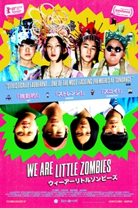 We Are Little Zombies (Wî â Ritoru Zonbîzu)