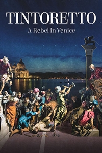 Poster of Exhibition on Screen: Tintoretto. A Rebel in Venice (Tintoretto. Un ribe