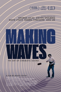 Poster of Making Waves: The Art of Cinematic So...