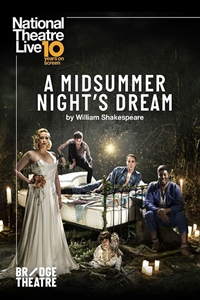 National Theatre Live: A Midsummer Nights Dream Poster