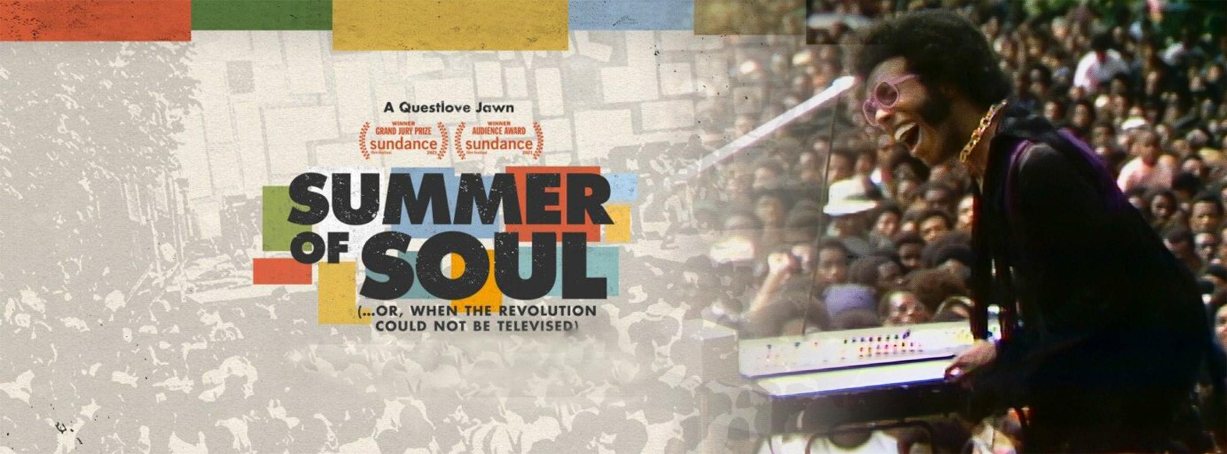 Slider Image for Summer of Soul (...Or, When the Revolution Could N