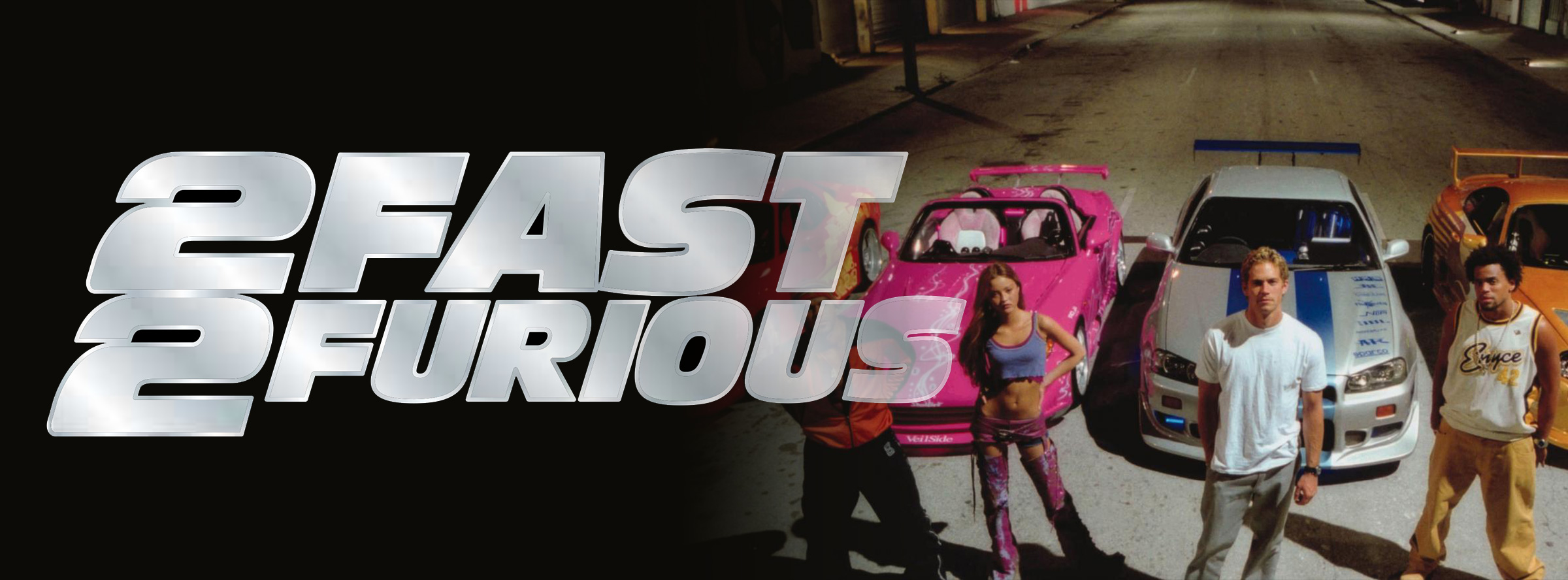 Slider Image for 2 Fast 2 Furious