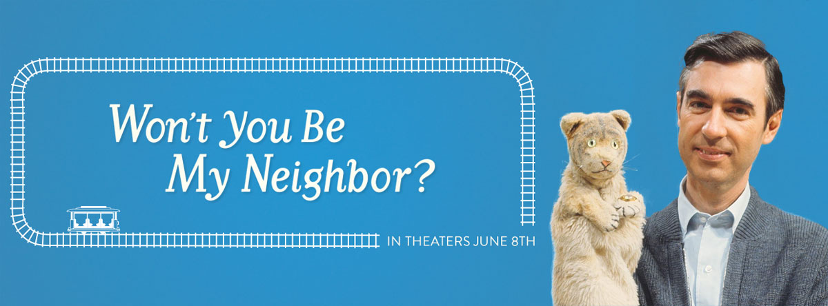 Slider Image for Won't You Be My Neighbor?