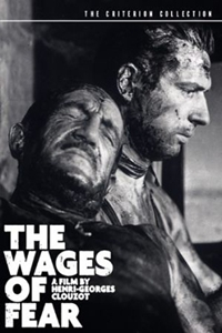 The Wages of Fear (Le Salaire de la peur)