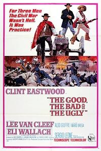 The Good, the Bad, and the Ugly (Il Buono, il brutto, il cattivo) Poster