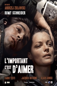 That Most Important Thing: Love (L'important c'est d'aimer) Poster