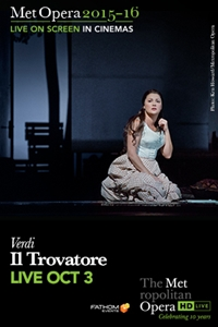 The Metropolitan Opera: Il Trovatore poster