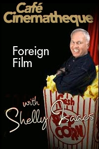 Poster for Foreign Film With Shelly Isaacs
