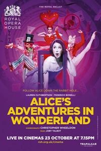 The Royal Ballet: Alice's Adventures in Wonderland Poster