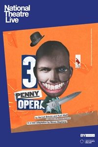 National Theatre Live: The Threepenny Opera Poster