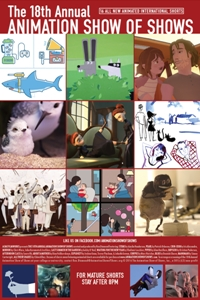 The 18th Annual Animation Show of Shows Poster