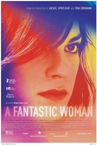 A Fantastic Woman (Una mujer fantastica) Poster