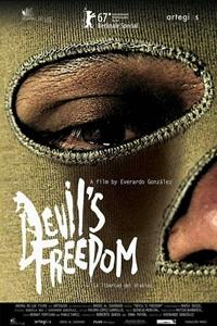 Poster of The Devil's Freedom (La libertad del diablo)