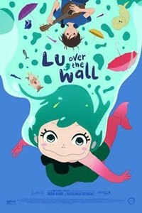 Lu Over the Wall (Yoake Tsugeru Lu no Uta) Poster