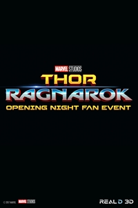 Opening Night Fan Event Thor: Ragnarok (3D) Poster