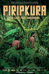 822278bb7da6 Piripkura (NR)Release Date  November 26, 2018. Director  Mariana Oliva,  Renata Terra, Bruno