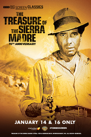 The Treasure of the Sierra Madre 70th Anniversary