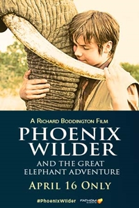 Phoenix Wilder: And The Great Elephant Adventure Poster