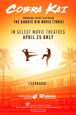 Cobra Kai Premiere Event feat. The Karate Kid Poster