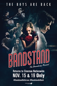 Caption Poster for BANDSTAND: The Broadway Musical ENCORE