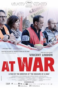 promo code 4e649 44189 At War (En guerre) ()Release Date  July 19, 2019. Cast  Vincent Lindon,  Mélanie Rover, Jacques Borderie Director  Stéphane Brizé