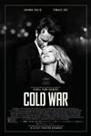 Cold War (Zimna Wojna) Poster
