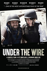 Under The Wire (R)Release Date  November 16, 2018. Cast  Ziad Abaza  Director  Chris Martin 92baf1b5f18