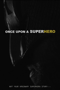 Once Upon a Superhero Poster