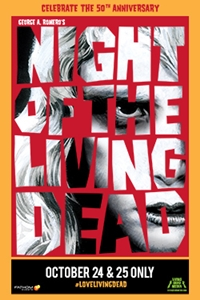 Poster for Night of the Living Dead 50th Anniversary