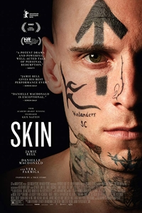 f0f28b908b6 Skin (R)Release Date: July 26, 2019. Cast: Jamie Bell, Danielle Macdonald,  Bill Camp, Scott Thomas, Ari Barkan Director: Guy Nattiv Writer: Guy Nattiv