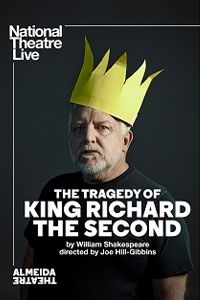 National Theatre Live: The Tragedy of King Richard the Second Poster