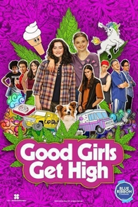 Good Girls Get High