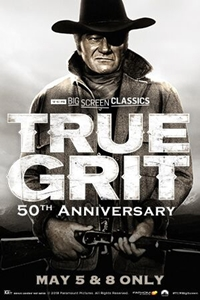 Poster of True Grit 50th Anniversary (1969) presented by TCM
