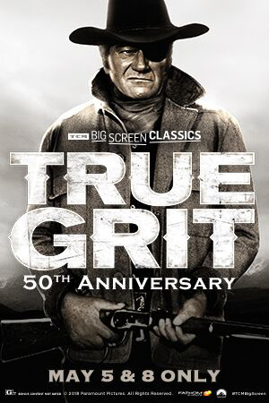 True Grit 50th Anniversary (1969) presented by TCM Poster
